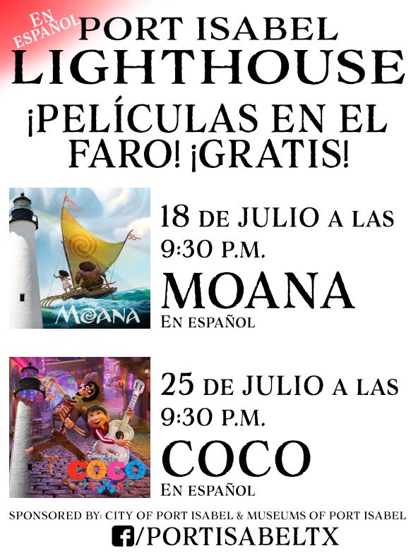 Moana [7/18] y Coco [7/25], el cine – en español en el faro de Port Isabel!